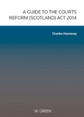 Guide to the Courts Reform (Scotland) Act 2014