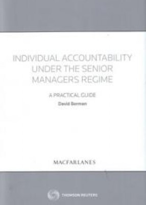 Individual Accountability Under the Senior Managers Regime: A Practical Guide