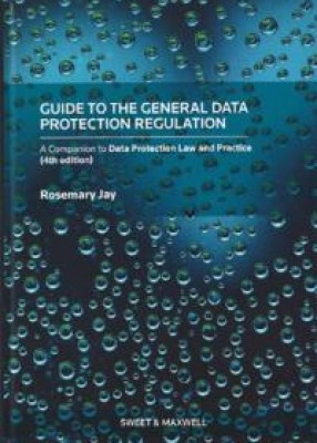 General Data Protection Regulation: A Companion to the Data Protection Law and Practice