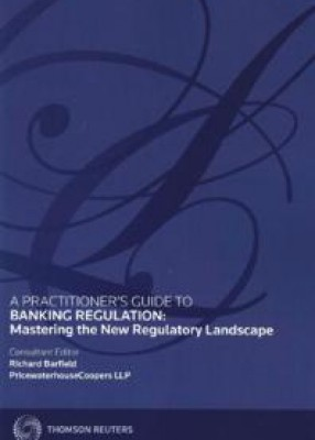 Practitioner's Guide to the Regulation of Banking