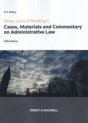 Cases Materials and Commentary on Administrative Law (5ed)