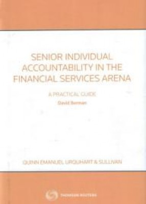 Senior Individual Accountability in the Financial Services Arena