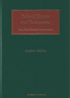 Sale of Shares and Businesses: Law, Practice and Agreements (5ed)