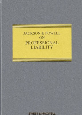Jackson & Powell on Professional Liability (8ed) SET Main work with supplement