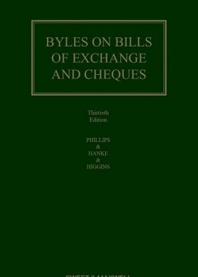 Byles on Bills of Exchange & Cheques (30ed)