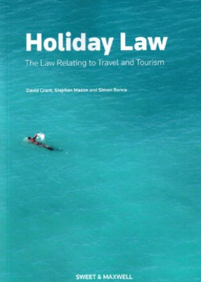 Holiday Law: Law Relating to Travel & Tourism (6ed)