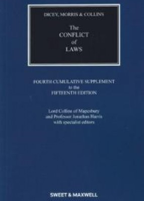 Dicey & Morris: The Conflict of Laws 4th Supplement to 15ed