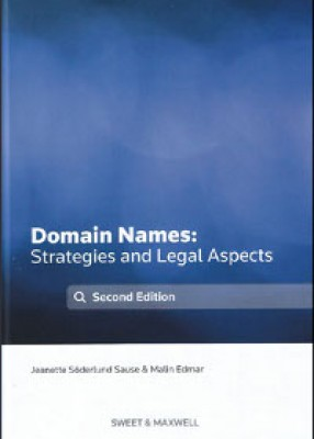 Domain Names: Strategies and Legal Aspects (2ed)