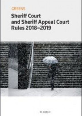 Greens Sheriff Court and Sheriff Appeal Court Rules 2018-2019