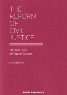 Reform of Civil Justice (2ed)