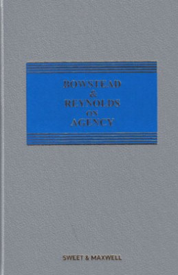 Bowstead and Reynolds on Agency (21ed) Main work and supplement