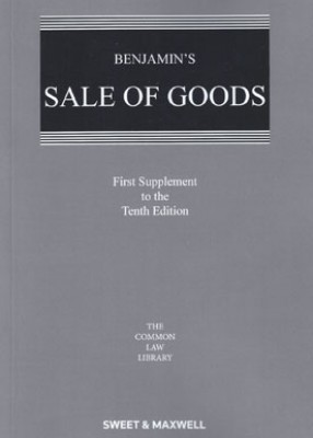 Benjamin's Sale of Goods (10ed 1st Supplement)
