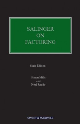 Salinger on Factoring: Law & Practice of Invoice Finance (6ed)