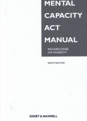 Mental Capacity Act Manual (8ed)