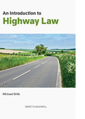 Introduction to Highway Law (4ed)