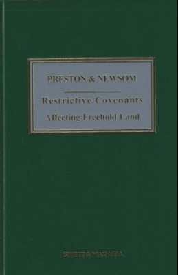 Preston & Newsom: Restrictive Covenants Affecting Freehold Land (11ed)