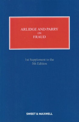 Arlidge & Parry on Fraud (5ed) 1st supplement 2018
