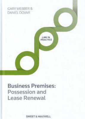 Business Premises: Possession and Lease Renewal (6ed)
