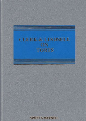 Clerk and Lindsell on Torts (22ed) Main work with first Supplement 2018