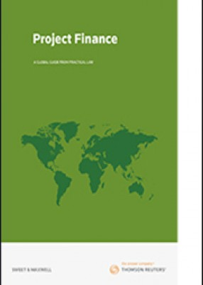 Project Finance : A Global Guide From Practical Law