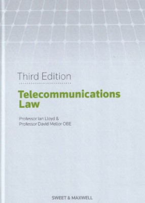 Lloyd & Mellor, Telecommunications Law (3ed)