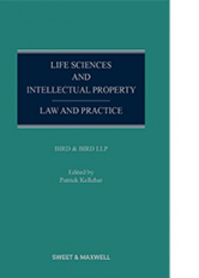 Life Sciences and Intellectual Property: Law and Practice
