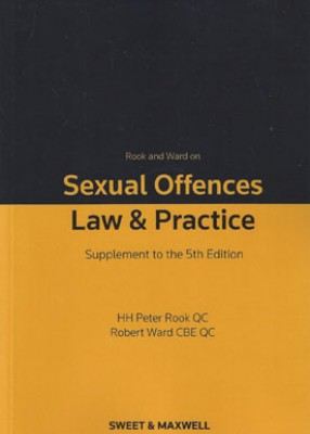Rook & Ward on Sexual Offences: Law & Practice (5ed) First supplement