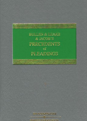 Bullen, Leake & Jacob's: Precedents of Pleadings (19ed)