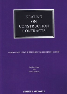 Keating on Construction Contracts (10ed) 3rd Supplement