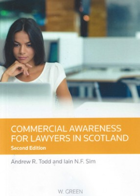 Commercial Awareness for Lawyers in Scotland (2ed)