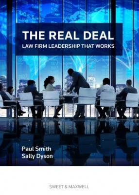 Real Deal: Law Firm Leadership That Works