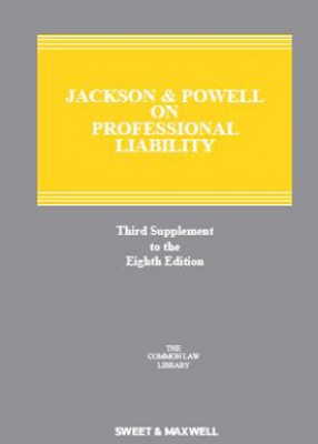 Jackson & Powell on Professional Liability (8ed) 3rd Supplement