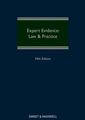 Expert Evidence: Law and Practice (5ed)