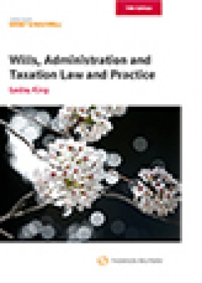 Barlow, King, King: Wills, Administration and Taxation Law and Practice (13ed)