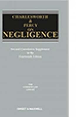 Charlesworth & Percy on Negligence (14ed) Second supplement