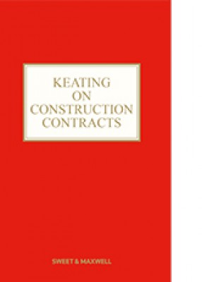 Keating on Construction Contracts (11ed)