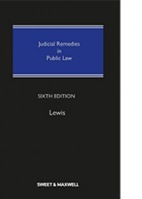 Judicial Remedies in Public Law (6ed)