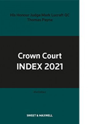 Crown Court Index 2021 (41ed)