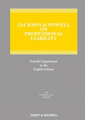 Jackson & Powell on Professional Liability (8ed) 4th Supplement