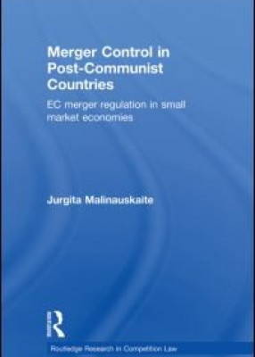 Merger Control in Post Communist Countries
