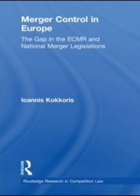Merger Control in Europe: The Gap in the ECMR and National Merger Legislations