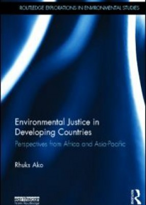 Environmental Justice in Developing Countries: Perspectives from Africa and Asia-Pacific