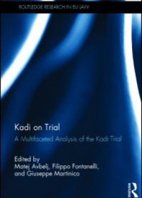 Kadi on Trial: A multifaceted analysis of the Kadi judgment