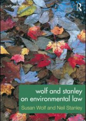 Wolf and Stanley on Environment Law (6ed)