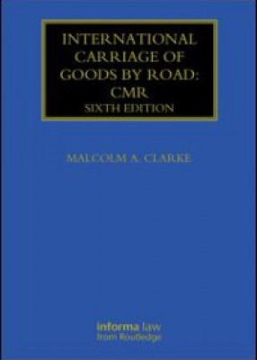 International Carriage of Goods by Road (6ed)