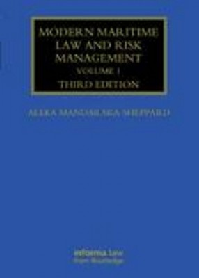 Modern Maritime Law and Risk Management (3ed) Vol1
