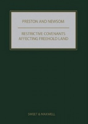 Preston & Newsom: Restrictive Covenants Affecting Freehold Land (10ed)