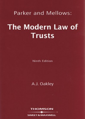 Parker & Mellows: Modern Law of Trusts (9ed)