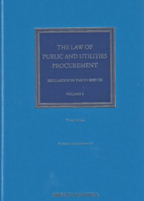 Law of Public and Utilities Procurement (3ed) Vol1