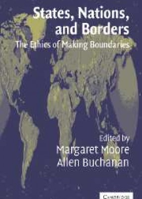 States Nations & Borders: Ethics of Making Boundaries